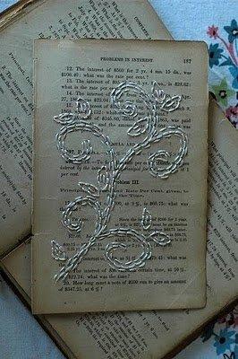 Potete creare un quadro con una pagina di un vecchio vocabolario, un romanzo o uno spartito musicale, cucendoci sopra il disegno che più vi piace..
